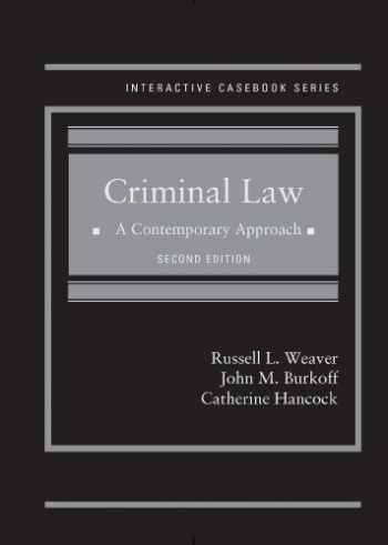 9780314289667-0314289666-Criminal Law: A Contemporary Approach, 2d (Interactive Casebook Series)