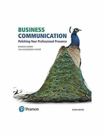 9780134740225-013474022X-Business Communication: Polishing Your Professional Presence (4th Edition) (What's New in Business Communication)