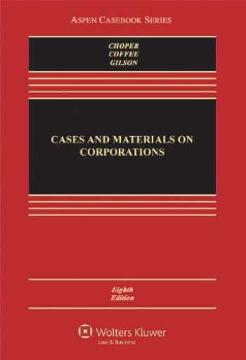 9781454802969-1454802960-Cases and Materials on Corporations, 8th Edition