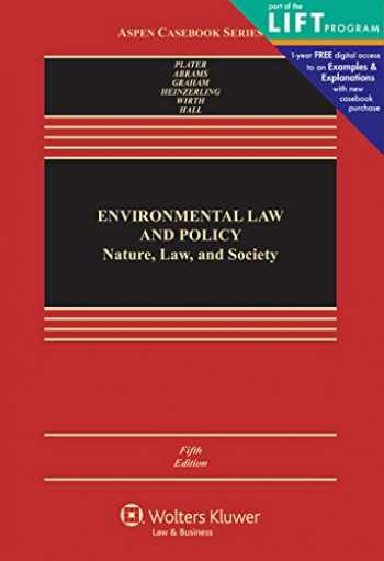 9781454868408-1454868406-Environmental Law & Policy: Nature Law and Society