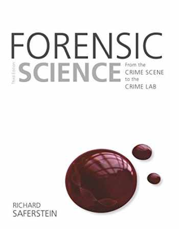 9780133591286-013359128X-Forensic Science: From the Crime Scene to the Crime Lab (3rd Edition)