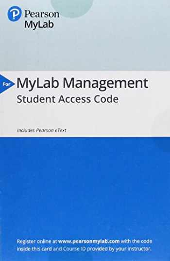 9780134731438-0134731433-MyLab Management with Pearson eText -- Access Card -- for Organizational Behavior