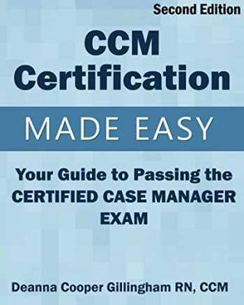 9781943889020-1943889023-CCM Certification Made Easy: Your Guide to Passing the Certified Case Manager Exam