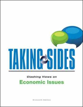9781259170997-1259170993-Taking Sides: Clashing Views on Economic Issues (Taking Sides: Economic Issues)