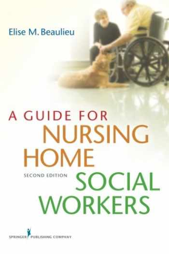 9780826193483-082619348X-A Guide for Nursing Home Social Workers, Second Edition