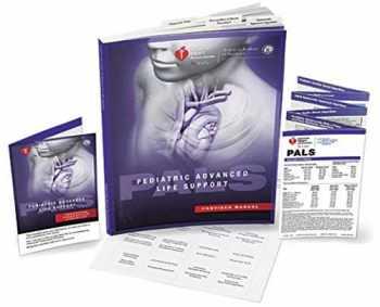 9781616695590-1616695595-Pediatric Advanced Life Support (PALS) Provider Manual