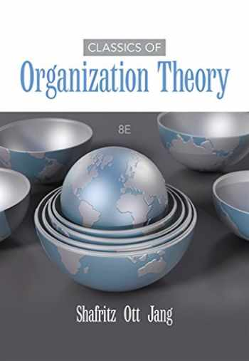9781285870274-1285870271-Classics of Organization Theory