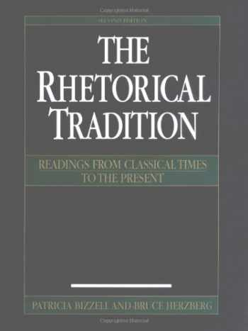 9780312148393-0312148399-The Rhetorical Tradition: Readings from Classical Times to the Present