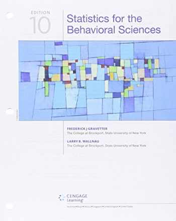 9781305862807-1305862805-Statistics for the Behavioral Sciences