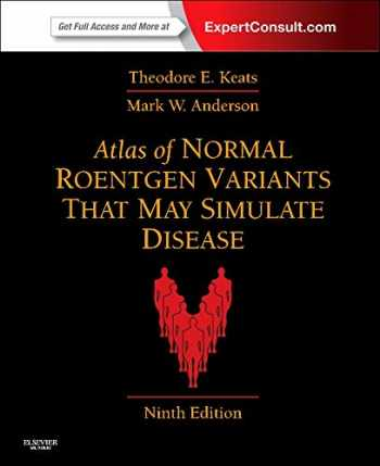 9780323073554-0323073557-Atlas of Normal Roentgen Variants That May Simulate Disease: Expert Consult - Enhanced Online Features and Print