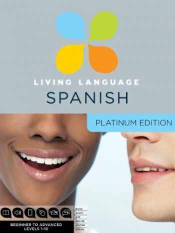9780307479129-0307479129-Living Language Spanish, Platinum Edition: A complete beginner through advanced course, including 3 coursebooks, 9 audio CDS, complete online course, apps, and live e-Tutoring