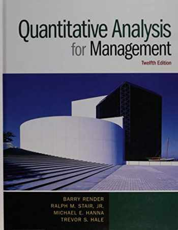9780133507331-0133507335-Quantitative Analysis for Management (12th Edition)