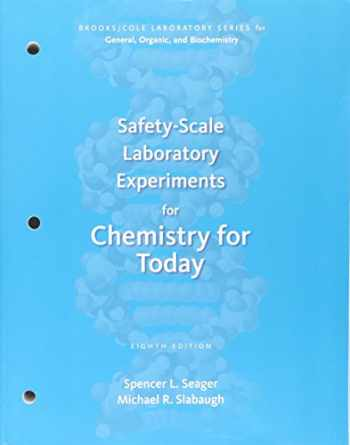 9781133604259-1133604250-Safety-Scale Laboratory Experiments for Chemistry for Today (Brooks/Cole Laboratory Series for General, Organic, and Biochemistry)