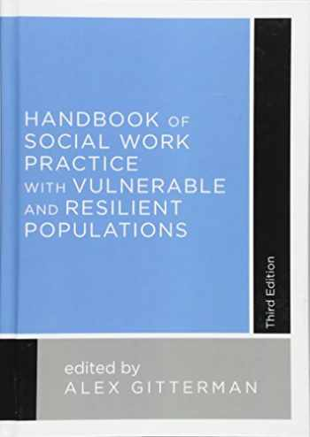 9780231163620-0231163622-Handbook of Social Work Practice with Vulnerable and Resilient Populations