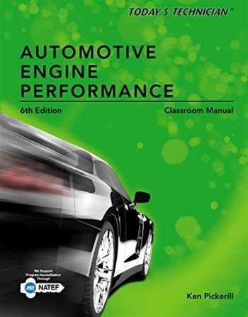 9781133592891-1133592899-Today's Technician: Automotive Engine Performance, Classroom and Shop Manuals
