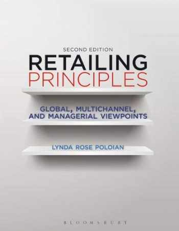 9781563677427-1563677423-Retailing Principles Second Edition: Global, Multichannel, and Managerial Viewpoints