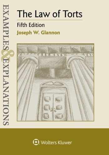 9781454850113-1454850116-Examples & Explanations: The Law of Torts
