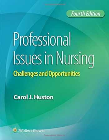 9781496334398-1496334396-Professional Issues in Nursing: Challenges and Opportunities