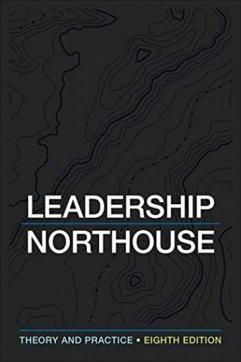 9781506362311-1506362311-Leadership: Theory and Practice