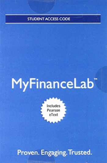 9780134417608-0134417607-MyLab Finance with Pearson eText -- Access Card -- for Financial Management: Principles and Applications