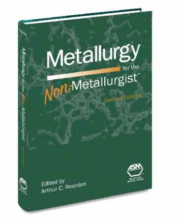 9781615038213-1615038213-Metallurgy for the Non-Metallurgist, Second Edition(05306G)