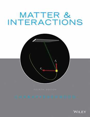 9781118875865-1118875869-Matter and Interactions