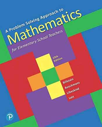 9780135183885-013518388X-A Problem Solving Approach to Mathematics for Elementary School Teachers (13th Edition)