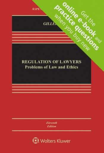 9781454891291-1454891297-Regulation of Lawyers: Problems of Law and Ethics (Aspen Casebook)