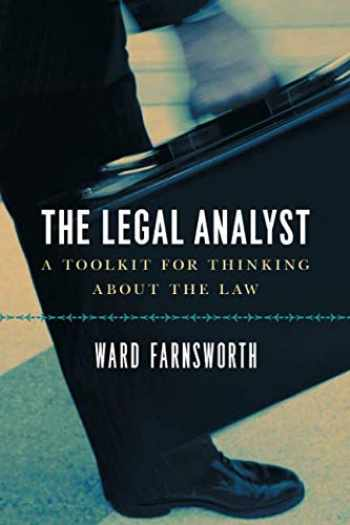 9780226238357-0226238350-The Legal Analyst: A Toolkit for Thinking about the Law