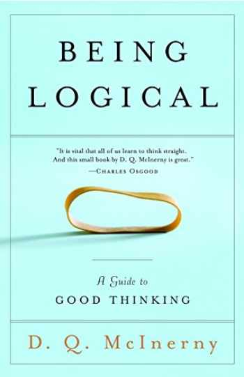 9780812971156-0812971159-Being Logical: A Guide to Good Thinking