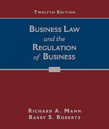 9781305509559-1305509552-Business Law and the Regulation of Business