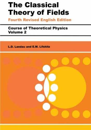 9780750627689-0750627689-The Classical Theory of Fields: Volume 2 (Course of Theoretical Physics Series)