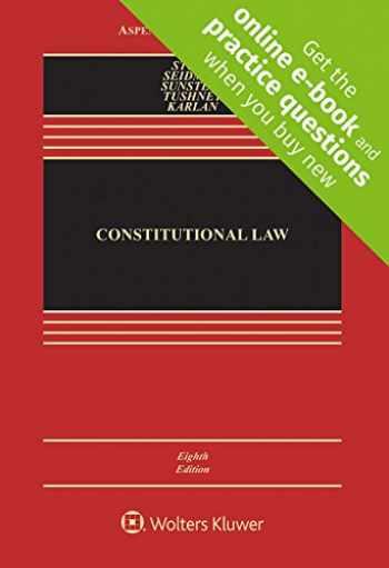 9781454876670-1454876670-Constitutional Law [Connected Casebook] (Aspen Casebook)