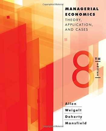 9780393912777-0393912779-Managerial Economics: Theory, Applications, and Cases (Eighth Edition)