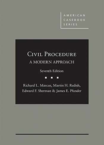 9781640201859-1640201858-CIVIL PROCEDURE:MODERN APPROACH @DUE 6/18,CLNClean: Limited cribbing or fill-in's@