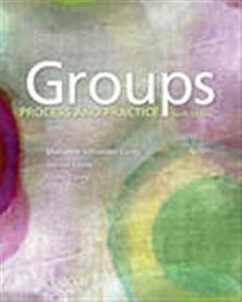 9781305865709-1305865707-Groups: Process and Practice (HSE 112 Group Process I)
