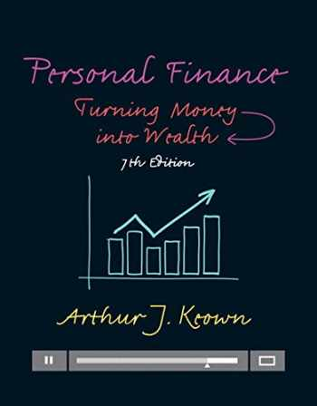 9780133973426-0133973425-Personal Finance: Turning Money into Wealth Plus MyLab Finance with Pearson eText -- Access Card Package (7th Edition) (Pearson Series in Finance)