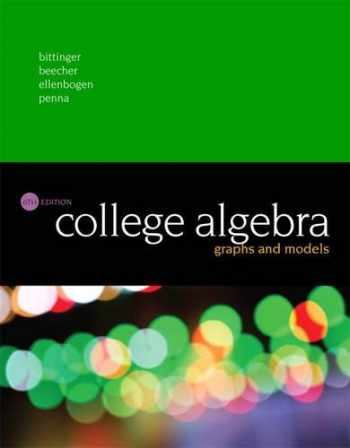 9780134179032-013417903X-College Algebra: Graphs and Models (6th Edition)