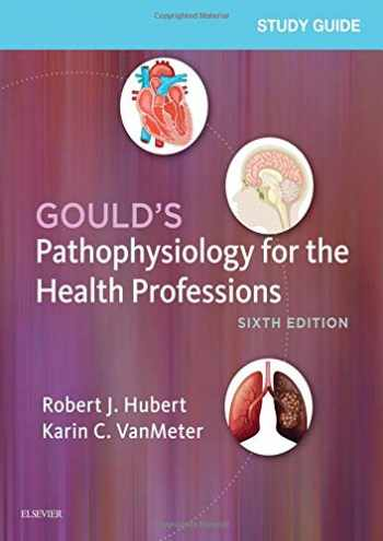 9780323414142-0323414141-Study Guide for Gould's Pathophysiology for the Health Professions