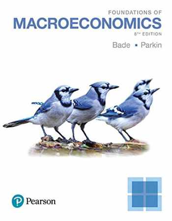 9780134641867-0134641868-Foundations of Macroeconomics, Student Value Edition Plus MyEconLab with Pearson eText -- Access Card Package (8th Edition)