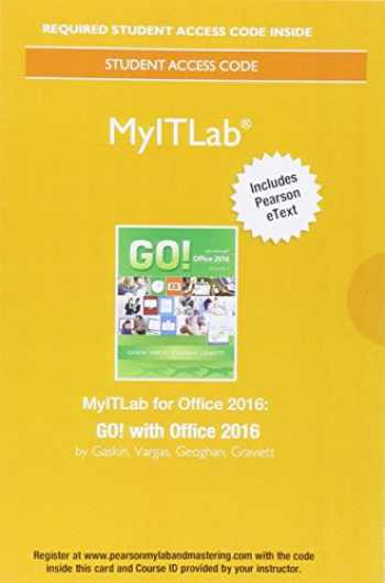 9780134497914-0134497910-MyLab IT with Pearson eText -- Access Card -- for GO! with Office 2016