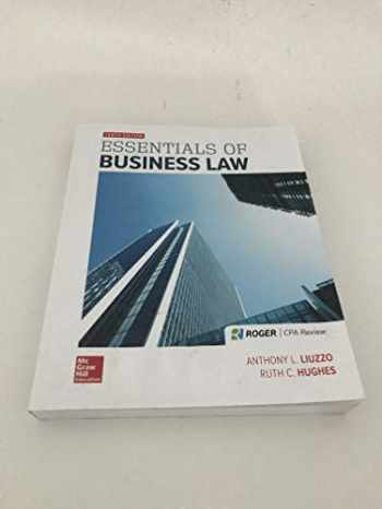 9781259917134-1259917134-ESSENTIALS OF BUSINESS LAW @DUE 2/18 @