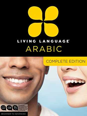 9780307478634-0307478637-Living Language Arabic, Complete Edition: Beginner through advanced course, including 3 coursebooks, 9 audio CDs, Arabic script guide, and free online learning