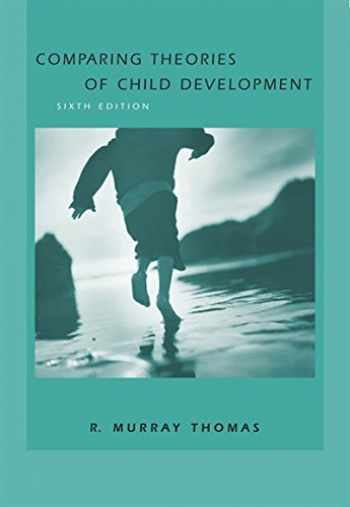 9780534607173-0534607179-Comparing Theories of Child Development (with InfoTrac)