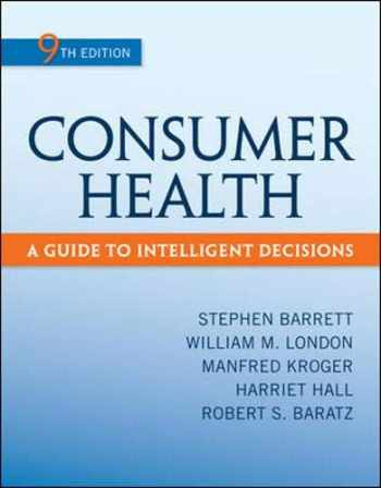 9780078028489-0078028485-Consumer Health A Guide to Intelligent Decisions
