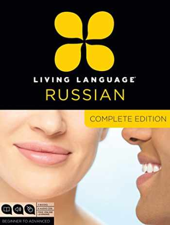 9780307972101-0307972100-Living Language Russian, Complete Edition: Beginner through advanced course, including 3 coursebooks, 9 audio CDs, and free online learning