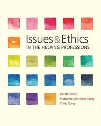 9781337406291-1337406295-Issues and Ethics in the Helping Professions