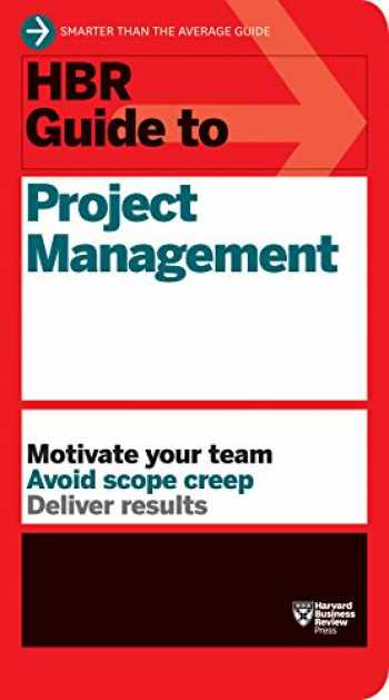 9781422187296-1422187292-HBR Guide to Project Management (HBR Guide Series)