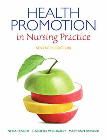 9780133108767-0133108767-Health Promotion in Nursing Practice (7th Edition) (Health Promotion in Nursing Practice ( Pender))