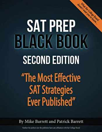 9780692916162-0692916164-SAT Prep Black Book: The Most Effective SAT Strategies Ever Published